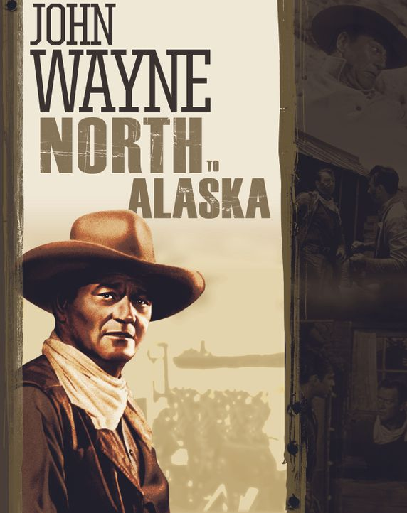 North to Alaska - Artwork - Bildquelle: 1960 Twentieth Century Fox Film Corporation.